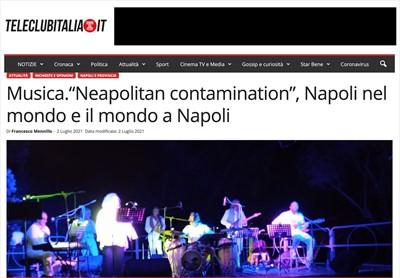 NeaCo - STAMPA - Musica. Neapolitan contamination, Napoli nel mondo e il mondo a Napoli