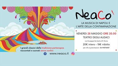 NeaCo - Torna la contaminazione più bella, quella della musica
